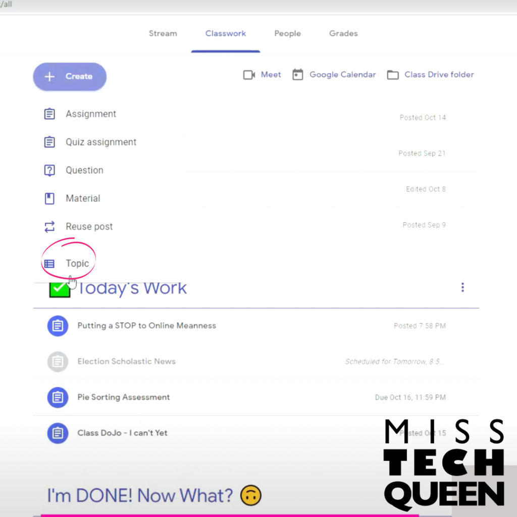 Organize your lessons in Google classroom to make things easy for you and your students to find.
