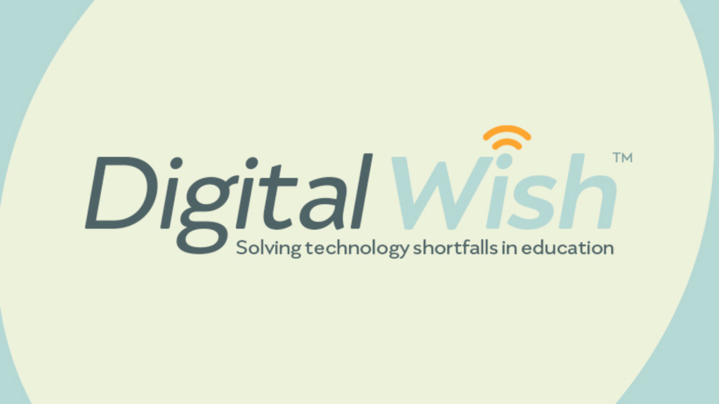 Digital Wish is an organization that helps to fund technology needs at schools
